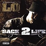 Lo Back 2 Life