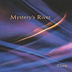 Dwight Loop Mystery's River