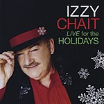 Izzy Chait Live For The Holidays