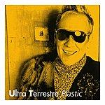 Plastic Bertrand Ultra Terrestre