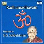 M.S. Subbulakshmi Radhamadhavam -Mal.Dev.