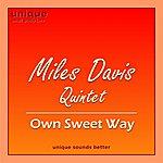 Miles Davis Quintet Own Sweet Way