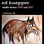 Ed Kuepper Studio Demos 1988 And 2007
