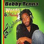 Bobby Tenna Words & Melody