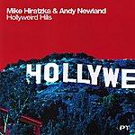 Mike Hiratzka Hollyweird Hills