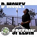 D Money Speedin' - Single