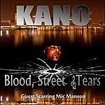 Kano Blood, Street And Tears