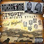 Ad Kapone Kingpin, The 6 Day Theroy
