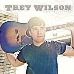"Trey Wilson ""Livin' Around Here"""