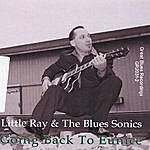 Little Ray And The Blues Sonics Going Back To Eunice