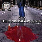 L.T. The Candle Always Burns (Feat. Imarri)