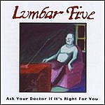Lumbar Five Ask Your Doctor If It's Right For You