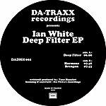 Ian White Deep Filter (Ep)