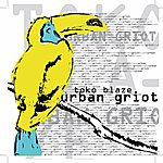 Toko Blaze Urban Griot