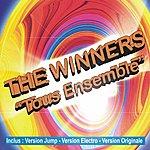 The Winners Tous Ensemble