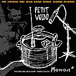 Petit Vodo Monom# (Reissue 10th Anniversary Remasterised And Bonus Track!)