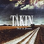 Taken This Is Forever: The B-Sides Collection