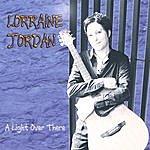 Lorraine Jordan A Light Over There