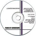 LowDown Funk Of Lowdown