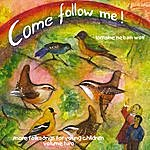 Lorraine Nelson Wolf Come Follow Me, Vol. Two