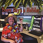 Loren Davidson Every Day's A Holiday