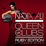 Nadia Ali Queen Of Clubs Trilogy: Ruby Edition (Extended Mixes)