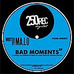 Malo Bad Moments Ep