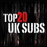 UK Subs Top 20 Uk Subs