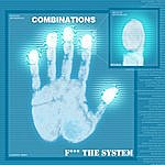 The Combinations F*** The System(Groove Criminals Records)