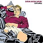 Duran Duran Duran Over Hard