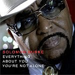 Solomon Burke Everything About You