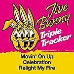Jive Bunny & The Master Mixers Jive Bunny Triple Tracker: Movin' On Up / Celebration / Relight My Fire