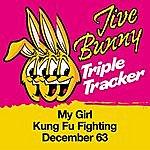 Jive Bunny & The Master Mixers Jive Bunny Triple Tracker: My Girl / Kung Fu Fighting / December 63