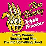 Jive Bunny & The Master Mixers Jive Bunny Triple Tracker: Pretty Woman / Needles And Pins / I'm Into Something Good