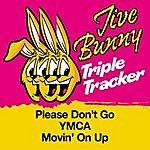 Jive Bunny & The Master Mixers Jive Bunny Triple Tracker: Please Don't Go / Ymca / Movin' On Up