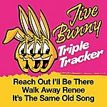Jive Bunny & The Master Mixers Jive Bunny Triple Tracker: Reach Out / I'll Be There / Walk Away Renee / It's The Same Old Song