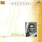 R. Vedavalli Legends - R. Vedavalli - Vocal - Vol. 4