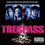 Trespass Trespass (Music From The Motion Picture)
