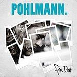 Pohlmann. Für Dich