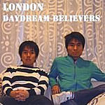 London Daydream Believers
