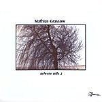 Mathias Grassow Tiefweite Stille 2