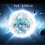 Pop Stream Faith