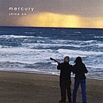 Mercury Shine On