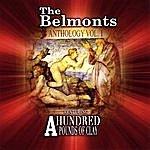The Belmonts Anthology, Vol. 1