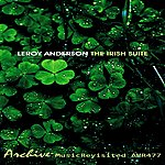 Leroy Anderson The Irish Suite - Ep