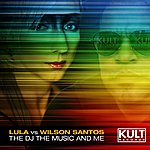 Wilson Santos The Dj The Music And Me (Part 2)