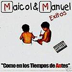 Maicol & Manuel Como En Los Tiempos De Antes