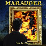 Marauder Face The Mirror