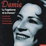 Damia Damia, La Tragédienne De La Chanson