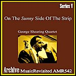 George Shearing Quintet On The Sunny Side Of The Strip